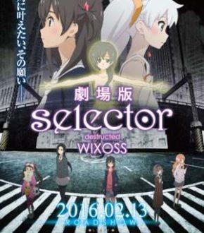 selector-destructed-wixoss-anyanime